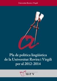 Pla de política lingüística de la Universitat Rovira i Virgili per al 2012-2014