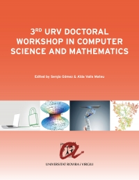 3rd URV Doctoral Workshop in Computer Science and Mathematics