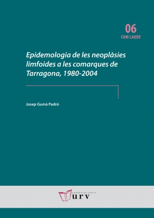 Epidemologia de les neoplsies limfoides a les comarques de Tarragona, 1980-2004