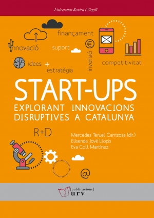 Start-ups: explorant innovacions disruptives a Catalunya