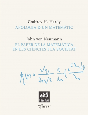 Apologia dun matemtic &amp; El paper de la matemtica en les cincies i la societat