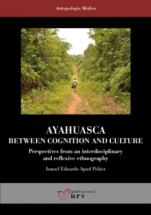 Ayahuasca: Between Cognition and Culture